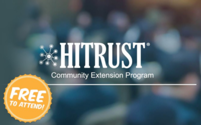 The Top 5 Reasons to Participate in the HITRUST Community Extension Program