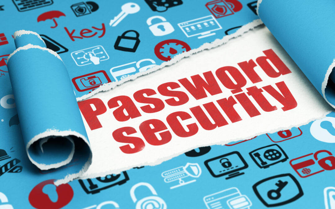 Don't Make It Easy on Them – Your Password is Your First Line of Defense
