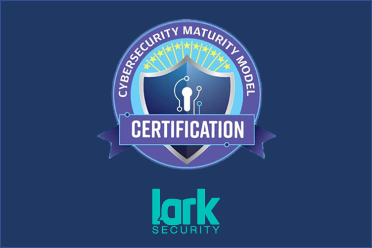 CyberSecurity Maturity Model Certification (CMMC) – It's here!